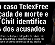 O Caso TelexFree no Acre (2)